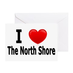 I Love The North Shore Greeting Card