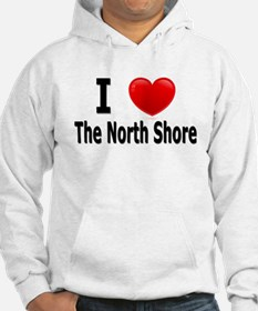 I Love The North Shore Hoodie