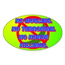 No Muslims. No Terrorism. No Honor Killings. Stick
