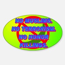 No Muslims. No Terrorism. No Honor Killings. Stick