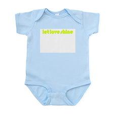 let love shine - Infant Bodysuit