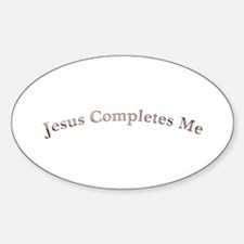 jesus completes me Oval Decal