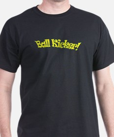 ball kicker T-Shirt