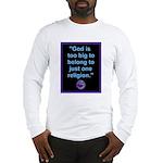 Big God I Long Sleeve T-Shirt