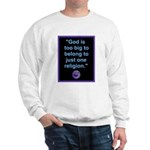 Big God I Sweatshirt