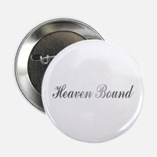 "heaven bound 2.25"" Button"