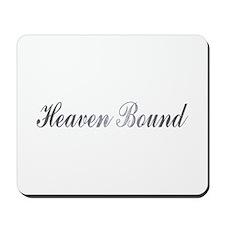 heaven bound Mousepad