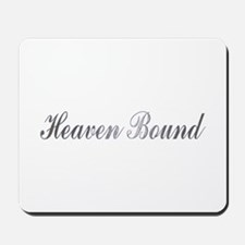 heaven bound Mousepad