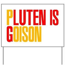 Gluten is Poison Yard Sign