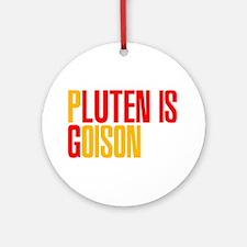Gluten is Poison Ornament (Round)