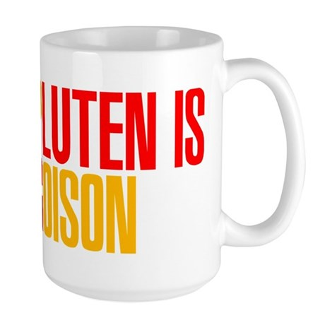 Gluten is Poison Large Mug