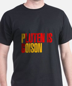 Gluten is Poison T-Shirt