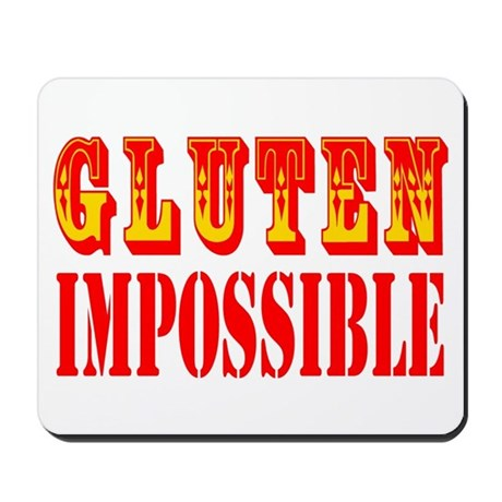 Gluten Impossible Mousepad