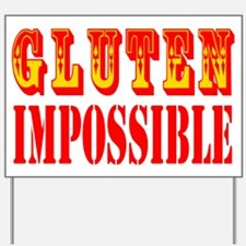 Gluten Impossible Yard Sign