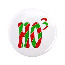 """Ho Ho Ho 3.5"""" Button"""