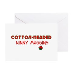 cotton-headed ninnymuggins Greeting Cards (Pk of 1