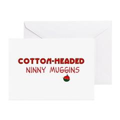 cotton-headed ninnymuggins Greeting Cards (Pk of 1