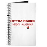 cotton-headed ninnymuggins Journal