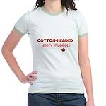 cotton-headed ninnymuggins Jr. Ringer T-Shirt