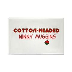 cotton-headed ninnymuggins Rectangle Magnet (100 p