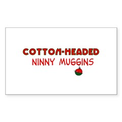 cotton-headed ninnymuggins Decal
