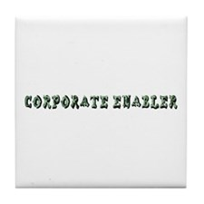 corporate enabler Tile Coaster