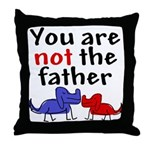 Not father (dogs) Throw Pillow