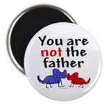 Not father (dogs) Magnet