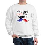 Not father (dogs) Sweatshirt