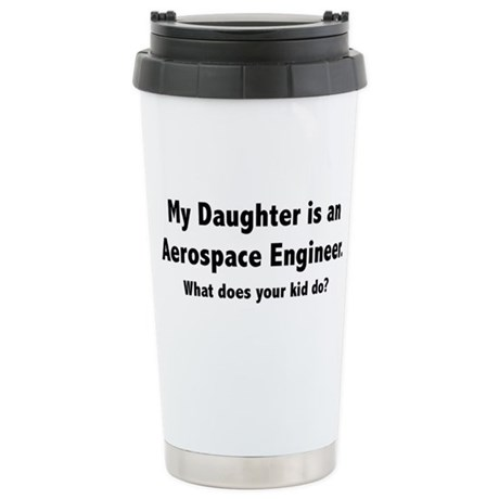 Aerospace Engineer Daughter Stainless Steel Travel