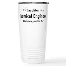 Chemical Engineer Daughter Travel Mug
