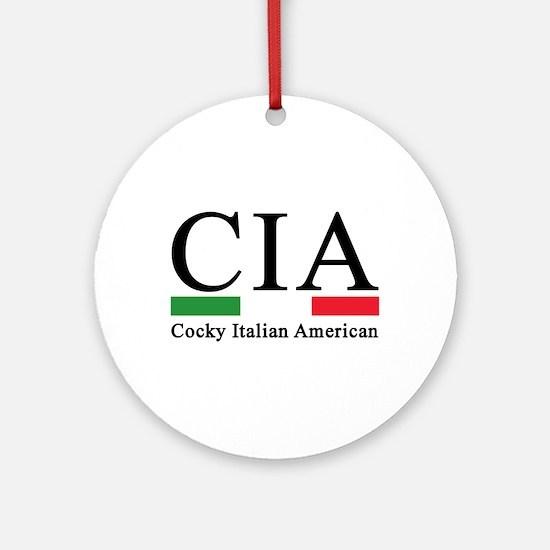 CIA - Cocky Italian American Ornament (Round)