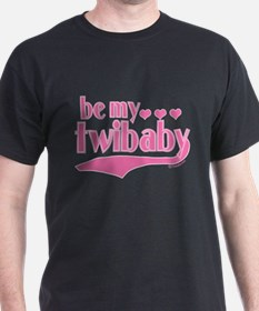 Be My Twibaby T-Shirt