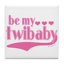 Be My Twibaby Tile Coaster
