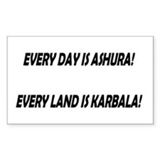 EVERY DAY IS ASHURA! Rectangle Decal