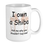 Ask Me Why Not To Buy A Shiba Large Mug