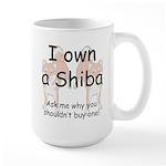 Ask Me Why Not To Buy A Shiba Large Mug