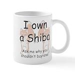 Ask Me Why Not To Buy A Shiba Mug