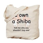 Ask Me Why Not To Buy A Shiba Tote Bag