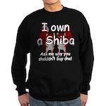 Ask Me Why Not To Buy A Shiba Sweatshirt (dark)