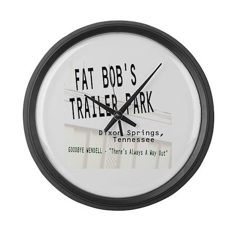 Fat Bob's Trailer Park Large Wall Clock