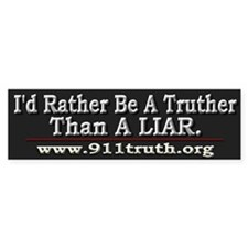 I'd Rather Be A Truther - Car Sticker