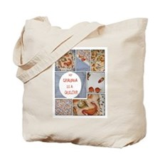 Grandma Quilts Tote Bag