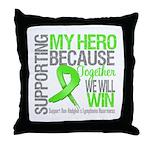 Hero NonHodgkinsLymphoma Throw Pillow