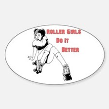 Roller Girls Do It Better Oval Decal