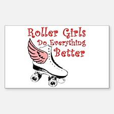 Roller Girls Do Everything Better Decal