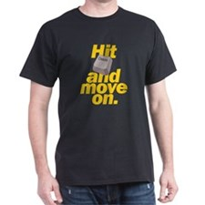 Hit Delete and Move On T-Shirt
