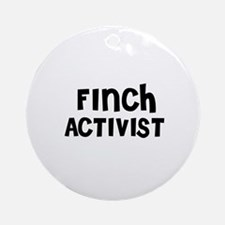 FINCH ACTIVIST Ornament (Round)