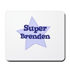 Super Brenden Mousepad