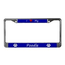 Blue I Love My Poodle License Plate Frame